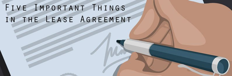 Five Important Things in the Lease Agreement