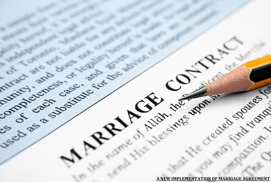 A NEW IMPLEMENTATION OF MARRIAGE AGREEMENT