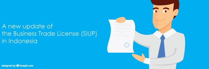 A new update of the Business Trade License (SIUP) in Indonesia